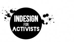 InDesign for Activists